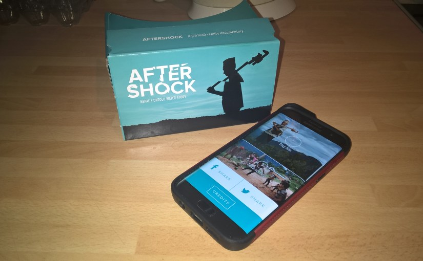 Aftershock VR headset and app review. Nepals untold water story #VirtualReality #AftershockVR
