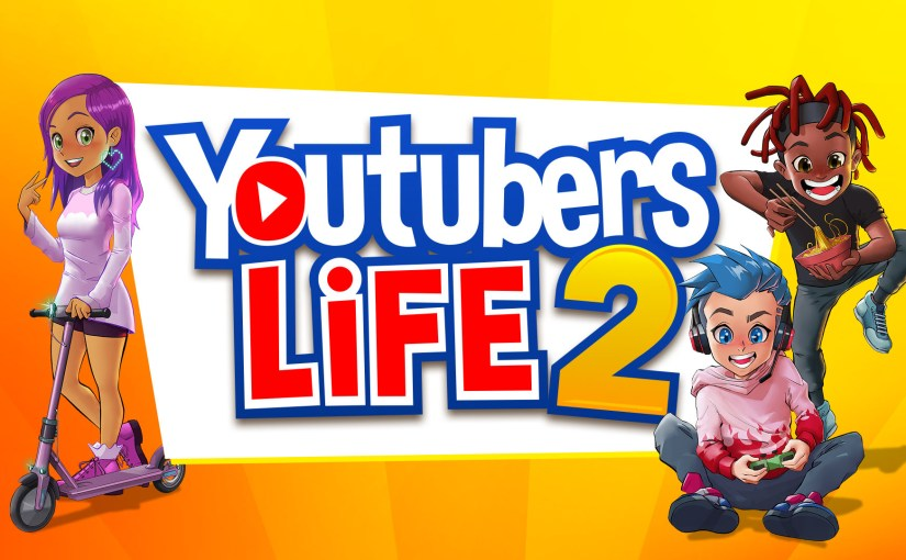 Youtubers Life 2' Will Launch on Console & PC in 2021. #YouTube #Gaming