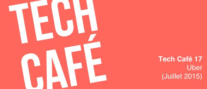 Tech Café : épisode 17 - Uber et Uber pop face à la colère des taxis