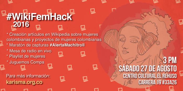 #WikiFemHack 2016: Unete y llenemos a Wikipedia de mujeres colombianas