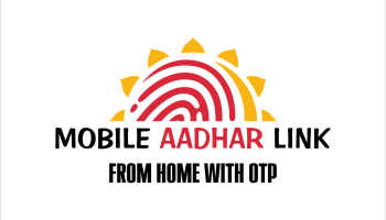 Link Aadhar Mobile from Home with OTP