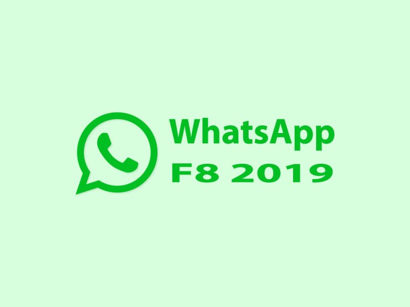WhatsApp New Features Introduced at F8 2019