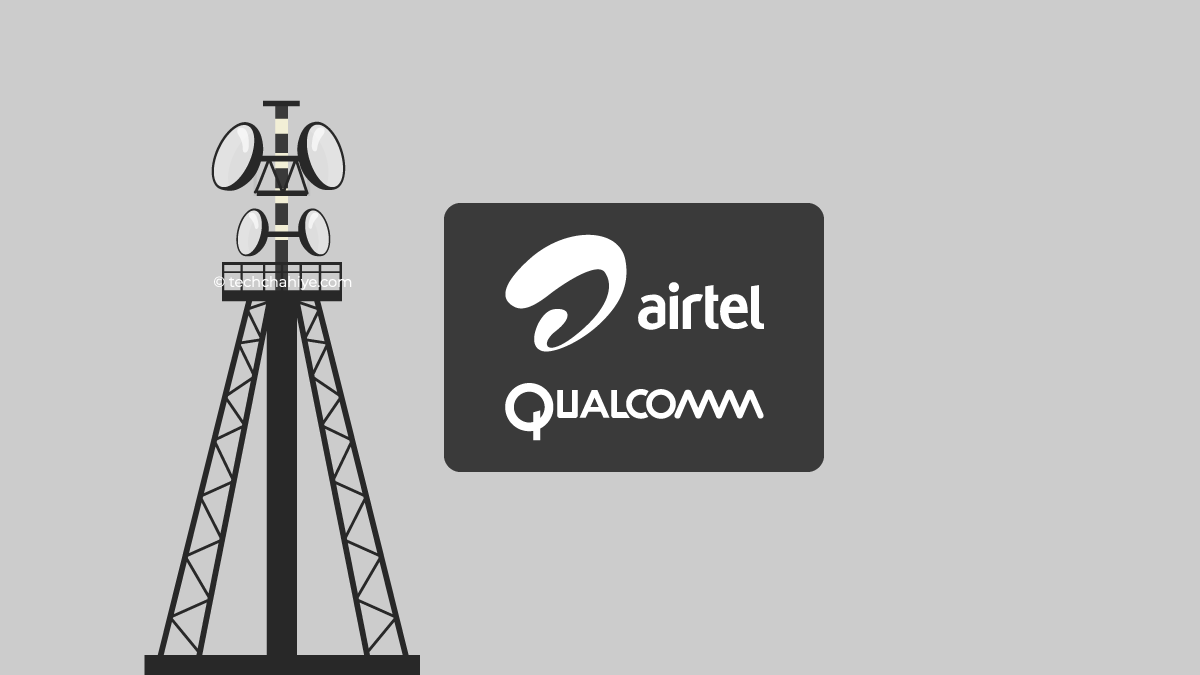 Airtel Partnered with Qualcomm to roll out Open Radio Access 5G Network