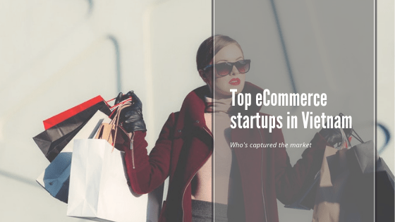 Top eCommerce players in Vietnam - Tech Collective