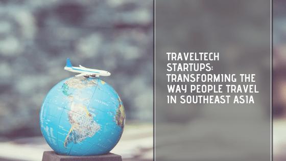 traveltech startups Malaysia