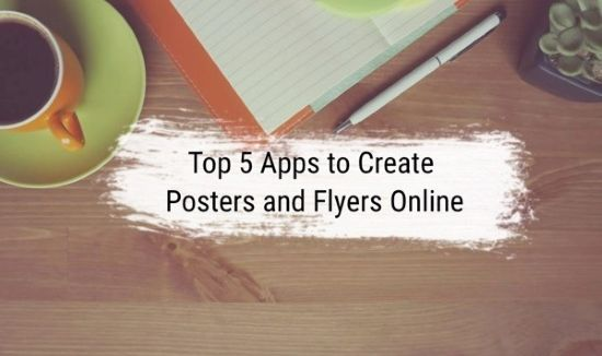 top 5 apps to create posters and flyers online