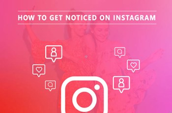 How To Get Noticed On Instagram?