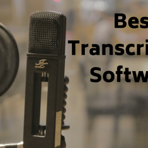 Best Transcription Software