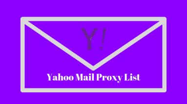 Yahoo mail proxy list