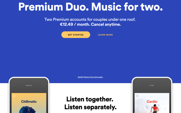 3891d3332af With Spotify Duo, the company would introduce a new price point at €12.49  per month — it would likely cost $12.49 in the U.S. and £12.49 in the U.K.,  ...
