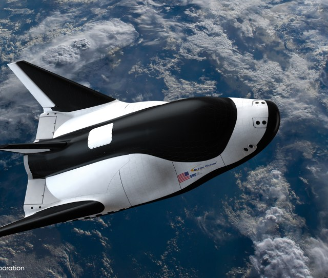Sncs Dream Chaser Spacecraft Can Supply Nasas Space Station