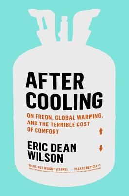 """La portada de """"Después del enfriamiento del freón, el calentamiento global y el terrible costo de la comodidad"""""""