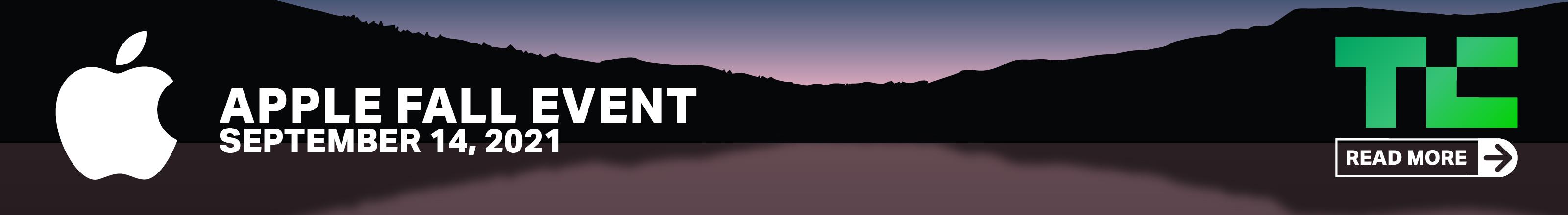 Obtenga más información sobre el evento de otoño de 2021 de Apple en TechCrunch