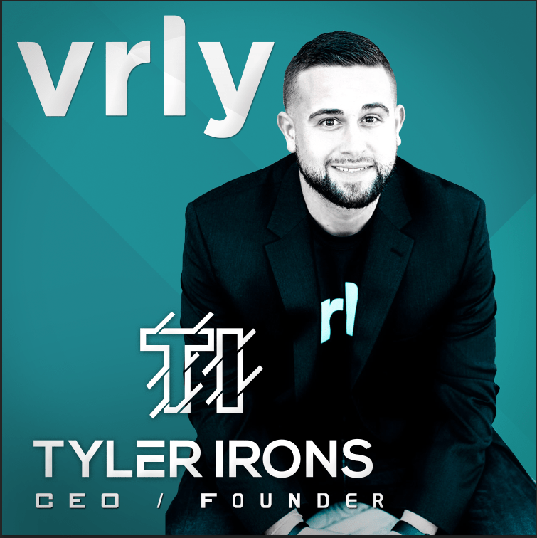 TI Tyler Irons CEO / Founder of VRLY