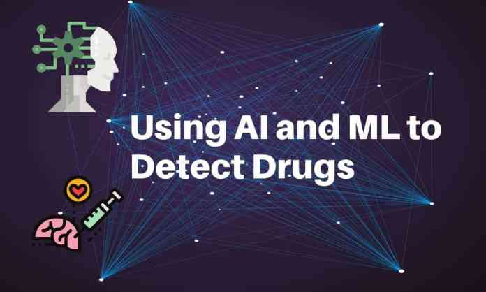 Detecting drugs using AI an ML