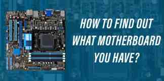 Find Out What Motherboard You Have