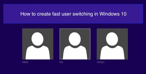 fast user switching in windows 10 1