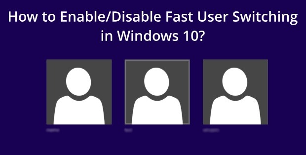 fast user switching in windows 10 2