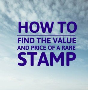 How to find the value of a rare stamp