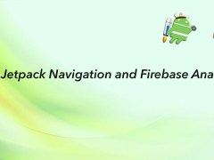 Jetpack Navigation and Firebase Analytics