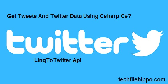 Get Tweets and Twitter Data Csharp