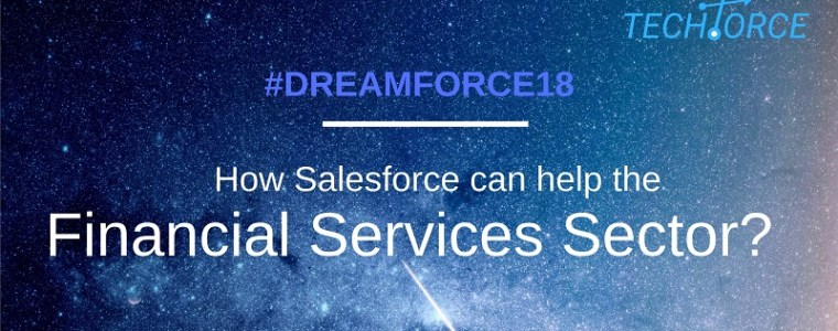 Dreamforce18 - Financial Services_Blog