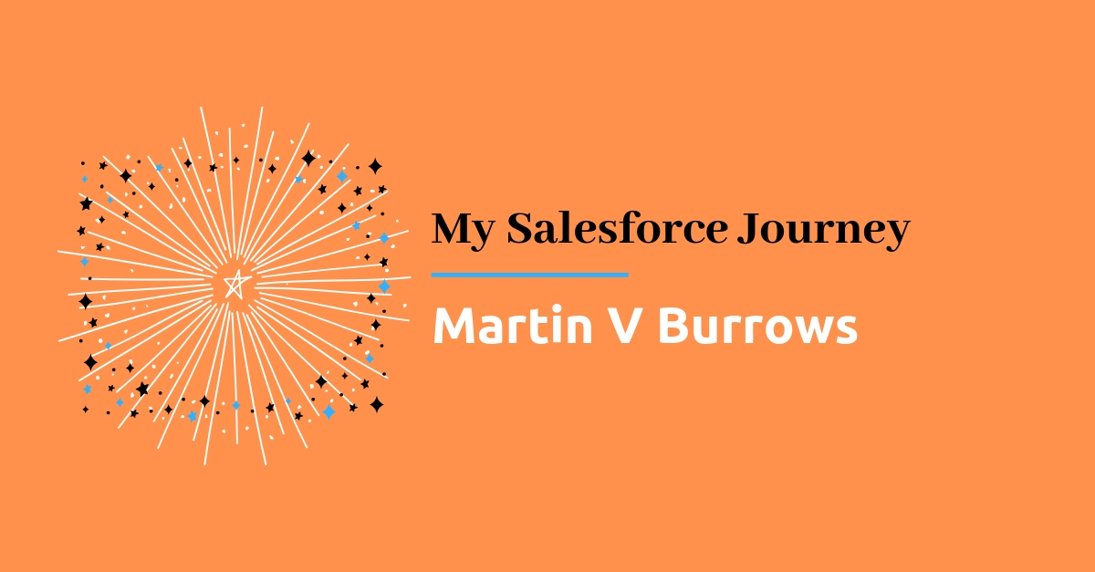 My SF Journey - Martin V Burrows - Techforce Services