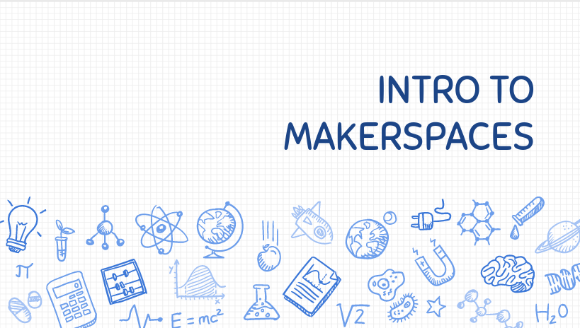 Intro To Makerspaces Slides from Teachmeet NJ #TMNJ15