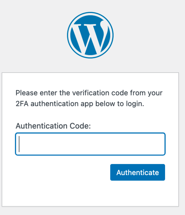 Wordpress 2FA login. Please enter the verification code from your 2FA authentication app below to login. There is a text field that says Authentication Code and a button that says Authenticate.
