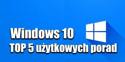 Windows 10 porady
