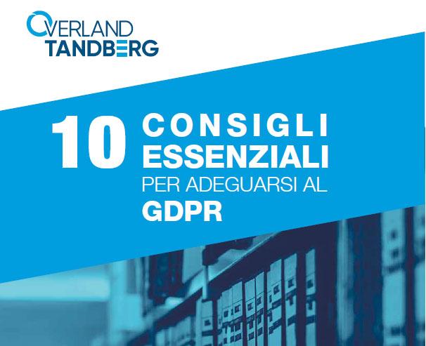 Overland Tandberg, una guida pratica per adeguarsi al GDPR