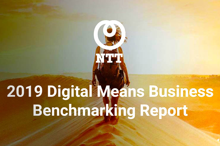 NTT presenta il 2019 Digital Means Business Report