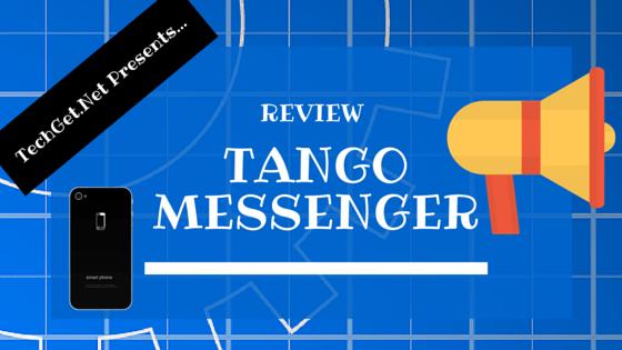 Tango Messenger Review