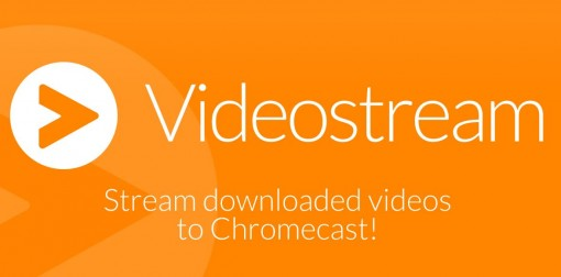 Videostream-streaming-videos-for-Chromecast