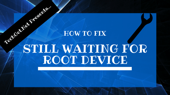 Hackintosh Still Waiting for Root Device Problem [Fixed]