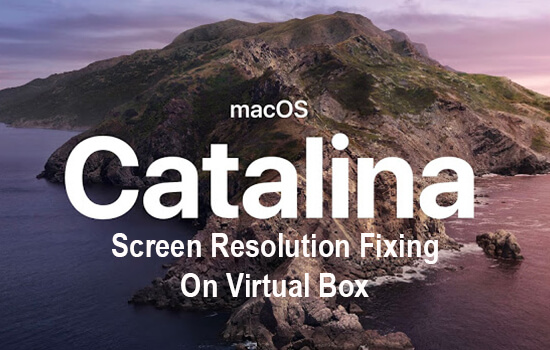 Fix macOS Catalina screen