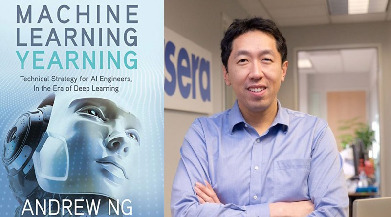Machine Learning Yearning An Amazing Book By Andrew Ng