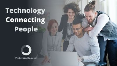 Social Media: A Wonder of Technology Connecting People
