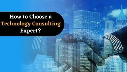 How to Choose a Technology Consulting Expert What Are The Benefits