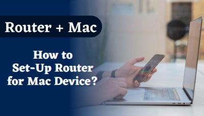 How do you Set Up a Router to Use With your Mac Device