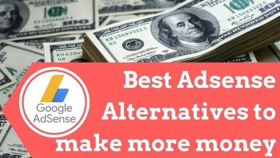 Adsense Alternatives for making money blogging