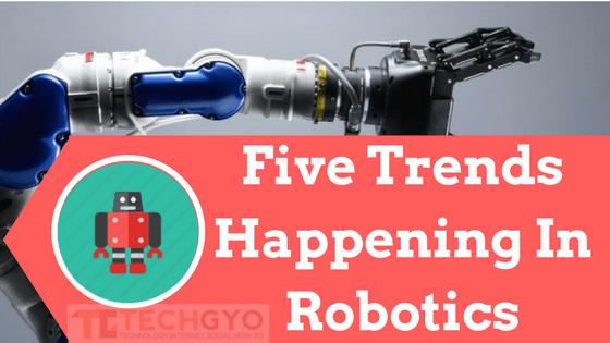 Trends in Robotics