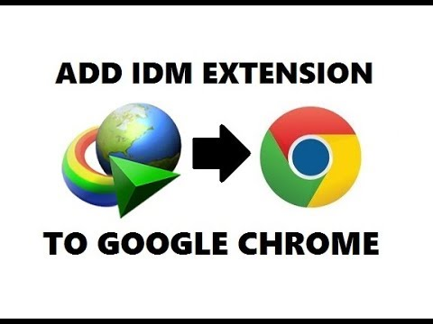 How To Add Idm Extension To Google Chrome 2020 Step By Step