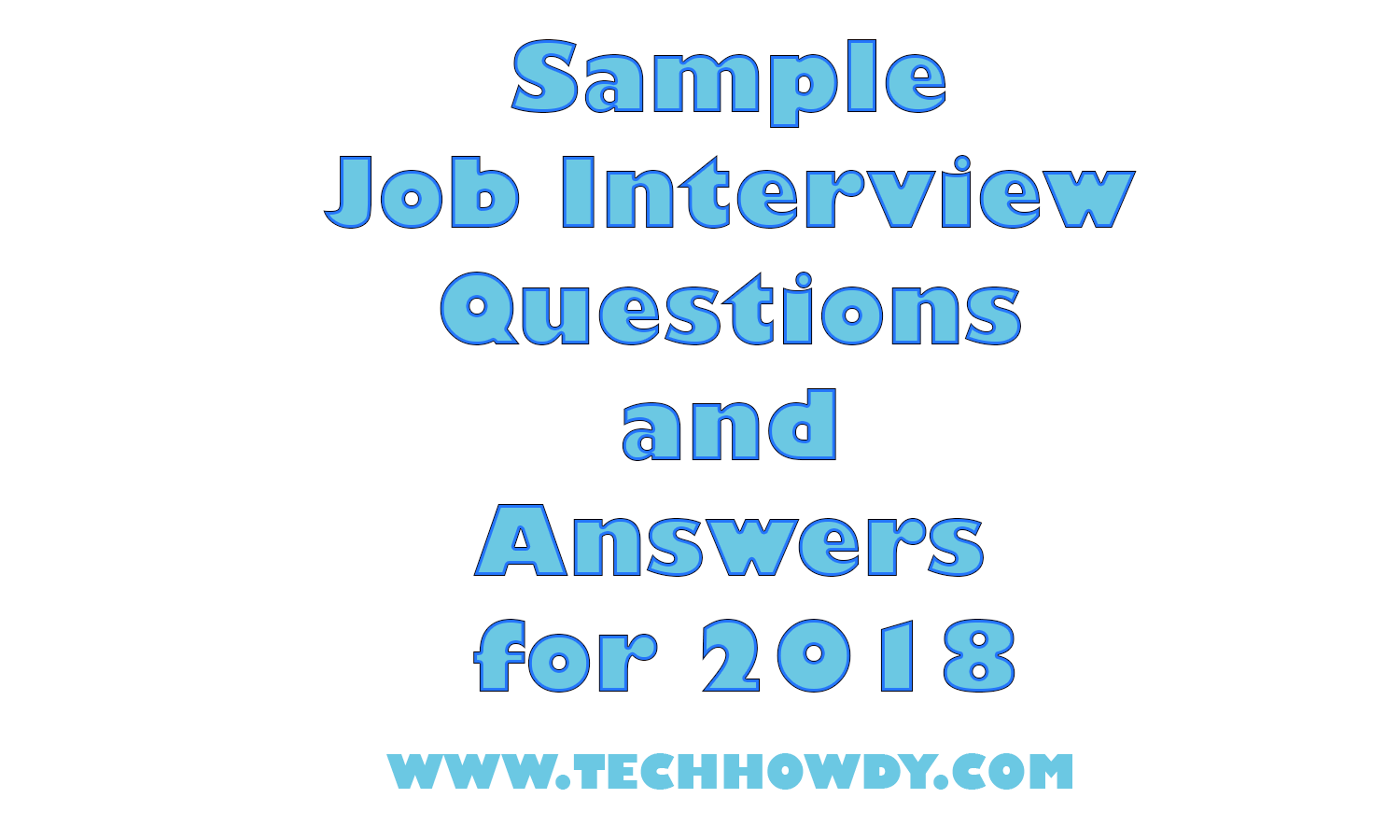 Sample Job Interview Questions And Answers For