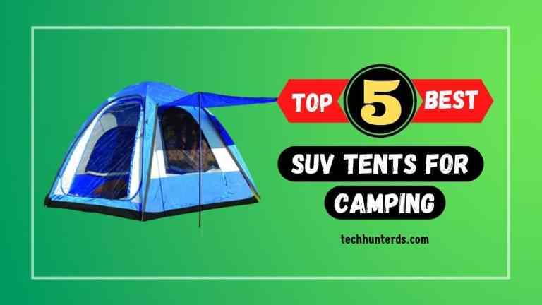 Top 5 Best SUV tents for camping usa 2021