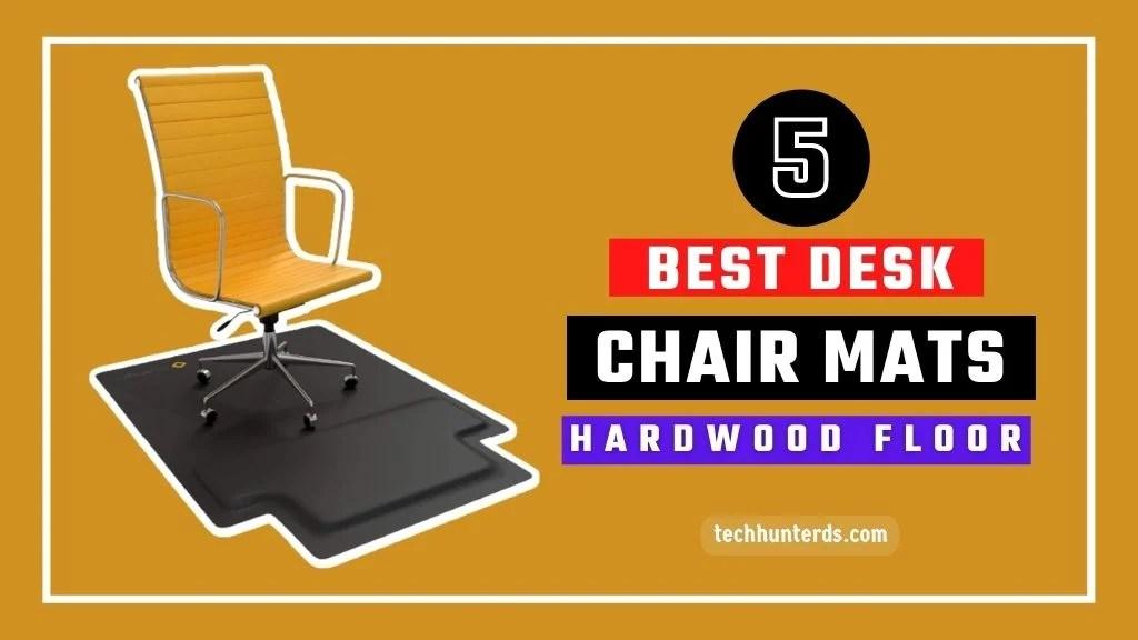 Best Office Desk Chair Mats for Hardwood Floors