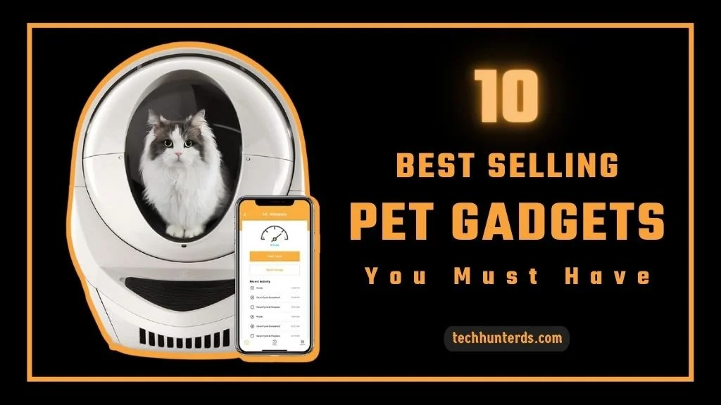 Best Selling Pet Gadgets and Accessories