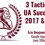 3 Tactics for UA Success in 2017 and 2018