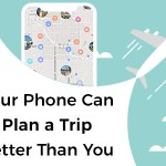 Behold! The Best Trip Planner Apps in the Entire World