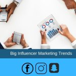 Influencer marketing : 5 Trends We Will See in 2019